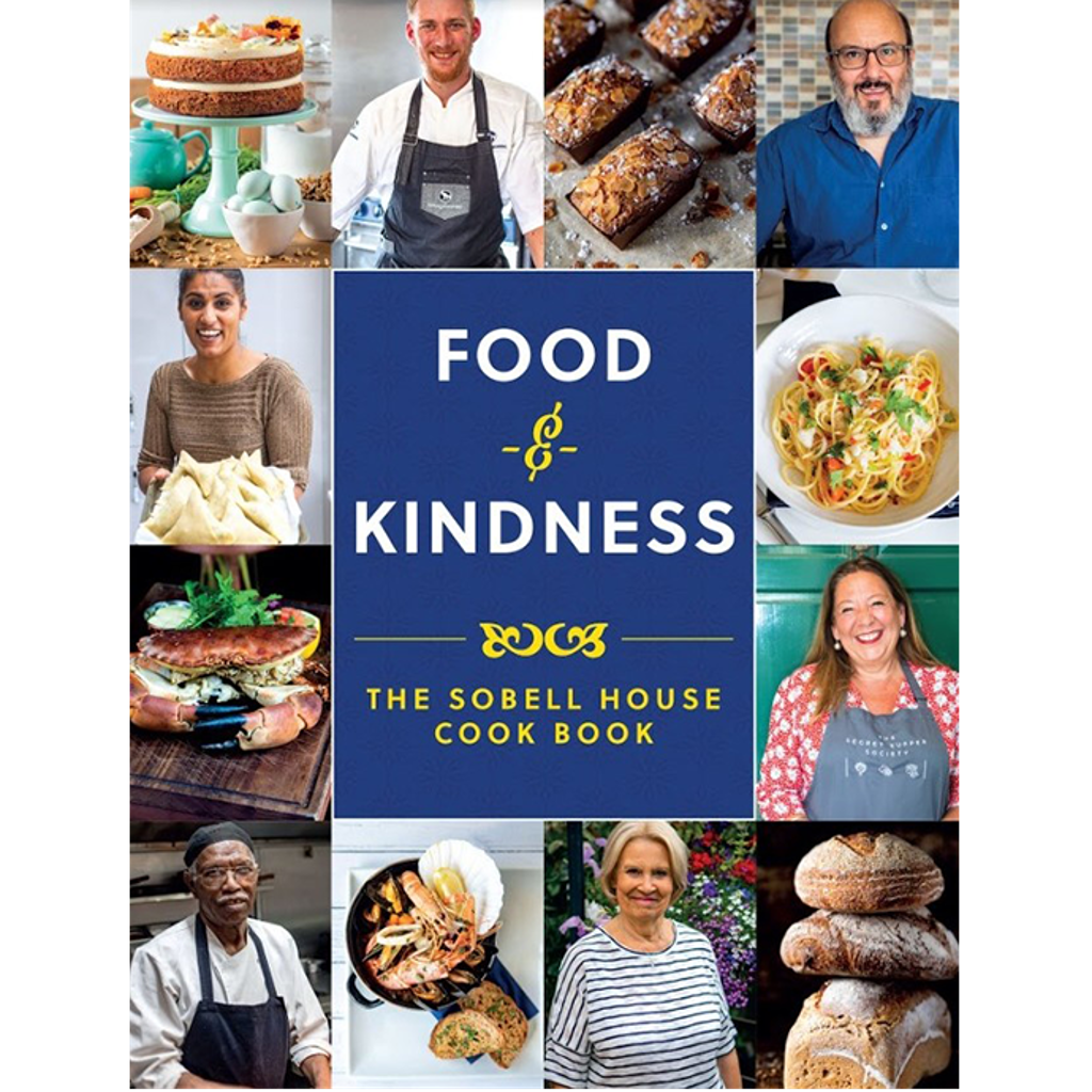 Food and Kindness, The Sobell House Cook Book.